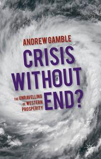 Crisis without end? A conversation with Professor Andrew Gamble
